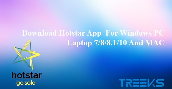 Download hotstar app for pc windows 8 1 | Hotstar For PC/Laptop